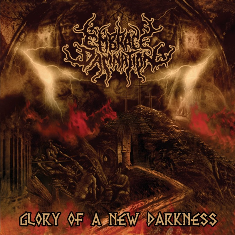 Embrace Damnation-Glory of a new darkness