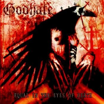 Godhate-Equal in the eyes of death