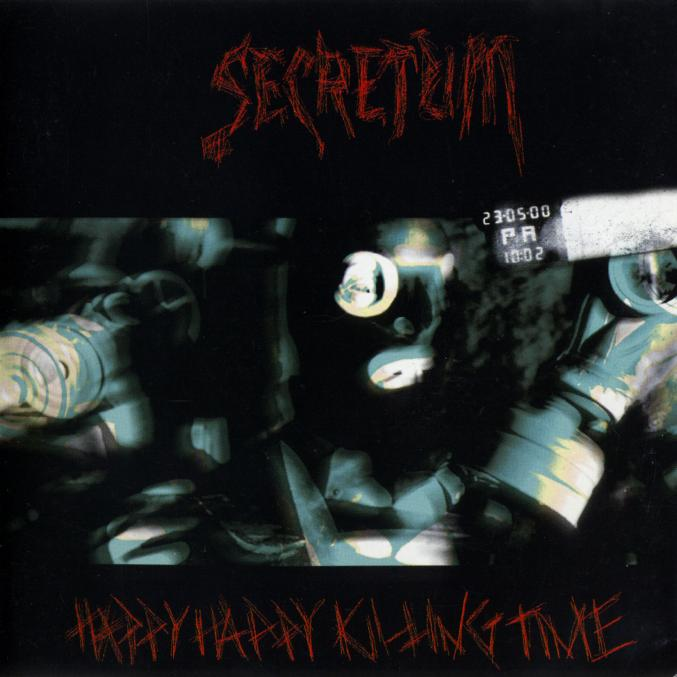 Secretum-Happy Happy Killing Time