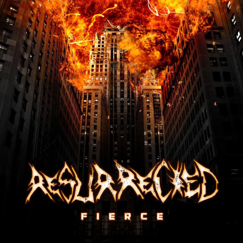 Resurrected - Fierce